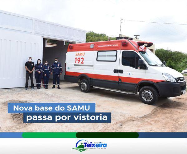 VISTORIA TÉCNICA APROVA BASE DO SAMU EM TEIXEIRA
